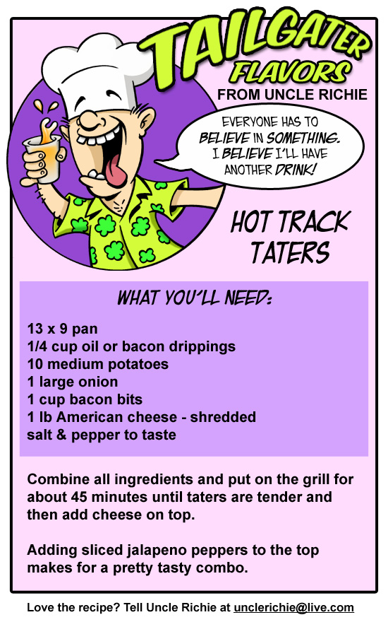 Drunk Uncle Richie Hot track taters Recipe