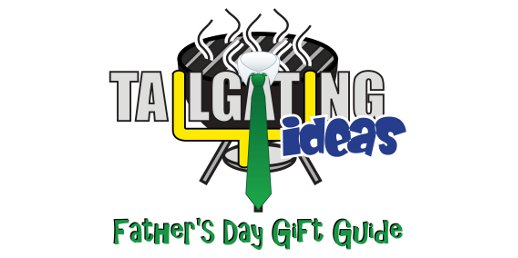 Fathers Day Gift Guide for tailgaters