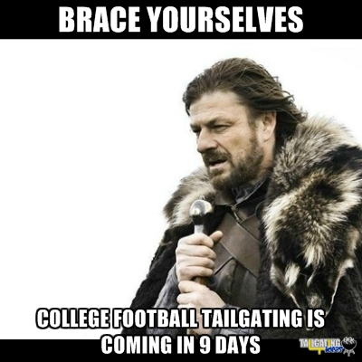 College football tailgating is coming in nine days